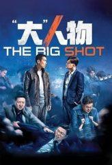 Nonton Film The Big Shot (2019) Subtitle Indonesia Streaming Online Download Terbaru di Indonesia-Movie21.Stream
