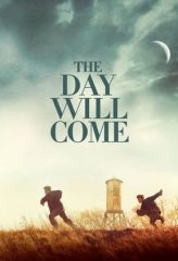 Nonton Film The Day Will Come (2016) Subtitle Indonesia Streaming Online Download Terbaru di Indonesia-Movie21.Stream