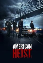 Nonton Film American Heist (2014) Subtitle Indonesia Streaming Online Download Terbaru di Indonesia-Movie21.Stream