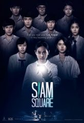 Nonton Film Siam Square (2017) Sub Indo Download Movie Online DRAMA21 LK21 IDTUBE INDOXXI