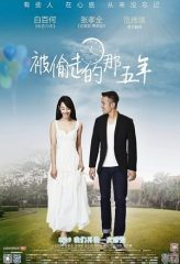 Nonton Film The Stolen Years (2013) Sub Indo Download Movie Online DRAMA21 LK21 IDTUBE INDOXXI