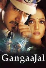 Nonton Film Gangaajal (2003) Sub Indo Download Movie Online DRAMA21 LK21 IDTUBE INDOXXI