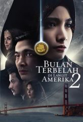 Nonton Film Bulan Terbelah di Langit Amerika 2 (2016) Subtitle Indonesia Streaming Online Download Terbaru di Indonesia-Movie21.Stream