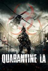 Nonton Film Quarantine L.A. (2013) Sub Indo Download Movie Online DRAMA21 LK21 IDTUBE INDOXXI