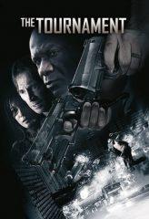 Nonton Film The Tournament (2009) Sub Indo Download Movie Online DRAMA21 LK21 IDTUBE INDOXXI