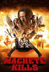 Nonton Film Machete Kills (2013) Sub Indo Download Movie Online SHAREDUALIMA LK21 IDTUBE INDOXXI