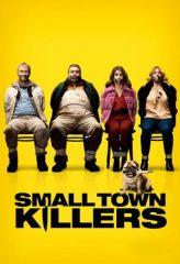 Nonton Film Small Town Killers (2017) Subtitle Indonesia Streaming Online Download Terbaru di Indonesia-Movie21.Stream
