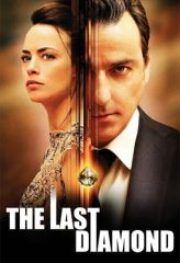 Nonton Film The Last Diamond (2014) Subtitle Indonesia Streaming Online Download Terbaru di Indonesia-Movie21.Stream
