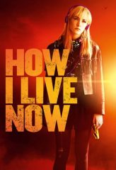 Nonton Film How I Live Now (2013) Sub Indo Download Movie Online DRAMA21 LK21 IDTUBE INDOXXI