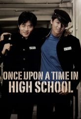Nonton Film Once Upon a Time in High School (2004) Subtitle Indonesia Streaming Online Download Terbaru di Indonesia-Movie21.Stream