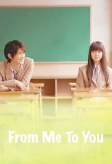 Nonton Film From Me to You (2010) Subtitle Indonesia Streaming Online Download Terbaru di Indonesia-Movie21.Stream