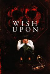 Nonton Film Wish Upon (2017) Sub Indo Download Movie Online SHAREDUALIMA LK21 IDTUBE INDOXXI