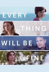 Nonton Film Every Thing Will Be Fine (2015) Subtitle Indonesia Streaming Online Download Terbaru di Indonesia-Movie21.Stream