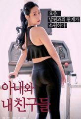 Nonton Film Wife And My Friends (2020) Sub Indo Download Movie Online SHAREDUALIMA LK21 IDTUBE INDOXXI