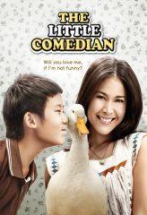 Nonton Film The Little Comedian (2010) Subtitle Indonesia Streaming Online Download Terbaru di Indonesia-Movie21.Stream