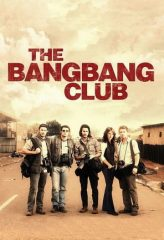 Nonton Film The Bang Bang Club (2010) Sub Indo Download Movie Online DRAMA21 LK21 IDTUBE INDOXXI