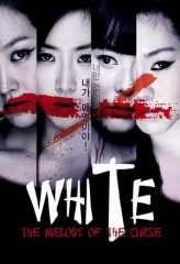 Nonton Film White: The Melody of the Curse (2011) Sub Indo Download Movie Online SHAREDUALIMA LK21 IDTUBE INDOXXI