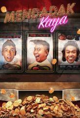 Nonton Film Mendadak Kaya (2019) Sub Indo Download Movie Online DRAMA21 LK21 IDTUBE INDOXXI