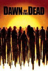 Nonton Film Dawn of the Dead (2004) Sub Indo Download Movie Online DRAMA21 LK21 IDTUBE INDOXXI