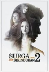 Nonton Film Surga Yang Tak Dirindukan 2 (2017) Sub Indo Download Movie Online DRAMA21 LK21 IDTUBE INDOXXI