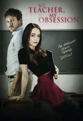 Nonton Film My Teacher, My Obsession (2018) Sub Indo Download Movie Online DRAMA21 LK21 IDTUBE INDOXXI