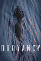 Nonton Film Buoyancy (2019) Sub Indo Download Movie Online DRAMA21 LK21 IDTUBE INDOXXI