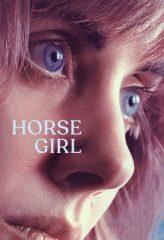 Nonton Film Horse Girl (2020) Sub Indo Download Movie Online DRAMA21 LK21 IDTUBE INDOXXI