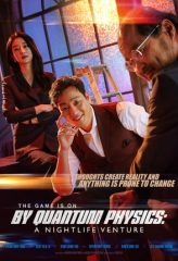 Nonton Film By Quantum Physics: A Nightlife Venture (2019) Sub Indo Download Movie Online DRAMA21 LK21 IDTUBE INDOXXI