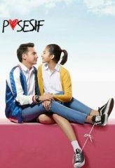 Nonton Film Posesif (2017) Sub Indo Download Movie Online DRAMA21 LK21 IDTUBE INDOXXI