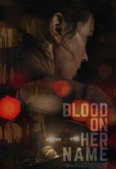 Nonton Film Blood on Her Name (2020) Subtitle Indonesia Streaming Online Download Terbaru di Indonesia-Movie21.Stream