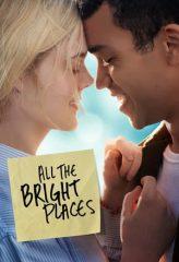 Nonton Film All the Bright Places (2020) Subtitle Indonesia Streaming Online Download Terbaru di Indonesia-Movie21.Stream
