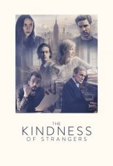 Nonton Film The Kindness of Strangers (2019) Sub Indo Download Movie Online DRAMA21 LK21 IDTUBE INDOXXI