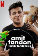 Nonton Film Amit Tandon: Family Tandoncies (2020) Sub Indo Download Movie Online DRAMA21 LK21 IDTUBE INDOXXI