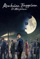 Nonton Film Rembulan Tenggelam di Wajahmu (2019) Subtitle Indonesia Streaming Online Download Terbaru di Indonesia-Movie21.Stream