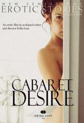 Nonton Film Cabaret Desire (2011) Sub Indo Download Movie Online DRAMA21 LK21 IDTUBE INDOXXI