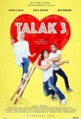 Nonton Film Talak 3 (2016) Sub Indo Download Movie Online DRAMA21 LK21 IDTUBE INDOXXI