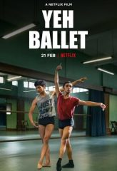 Nonton Film Yeh Ballet (2020) Sub Indo Download Movie Online DRAMA21 LK21 IDTUBE INDOXXI