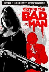 Nonton Film Cry for the Bad Man (2019) Subtitle Indonesia Streaming Online Download Terbaru di Indonesia-Movie21.Stream