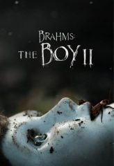 Nonton Film Brahms: The Boy II (2020) Sub Indo Download Movie Online SHAREDUALIMA LK21 IDTUBE INDOXXI