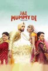Nonton Film Jai Mummy Di (2020) Sub Indo Download Movie Online DRAMA21 LK21 IDTUBE INDOXXI