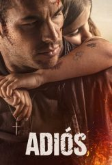 Nonton Film Adiós (2019) Sub Indo Download Movie Online DRAMA21 LK21 IDTUBE INDOXXI