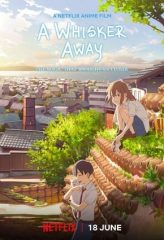 Nonton Film A Whisker Away (2020) Subtitle Indonesia Streaming Online Download Terbaru di Indonesia-Movie21.Stream