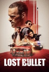 Nonton Film Lost Bullet (2020) Sub Indo Download Movie Online DRAMA21 LK21 IDTUBE INDOXXI