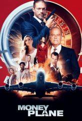 Nonton Film Money Plane (2020) Subtitle Indonesia Streaming Online Download Terbaru di Indonesia-Movie21.Stream