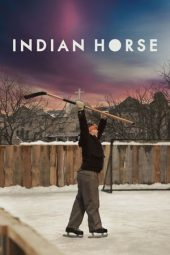 Nonton Film Indian Horse (2018) Subtitle Indonesia Streaming Online Download Terbaru di Indonesia-Movie21.Stream