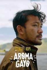 Nonton Film Filosofi Kopi: Aroma Gayo (2020) Sub Indo Download Movie Online DRAMA21 LK21 IDTUBE INDOXXI