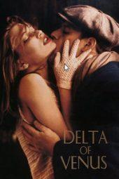 Nonton Film Delta of Venus (1995) Sub Indo Download Movie Online SHAREDUALIMA LK21 IDTUBE INDOXXI