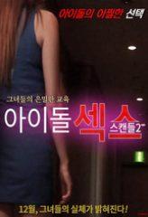Nonton Film Idol Sex Scandal 2 (2016) Sub Indo Download Movie Online DRAMA21 LK21 IDTUBE INDOXXI