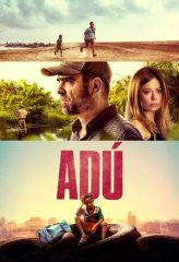 Nonton Film Adú (2020) Sub Indo Download Movie Online DRAMA21 LK21 IDTUBE INDOXXI