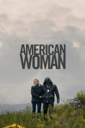 Nonton Film American Woman (2019) Subtitle Indonesia Streaming Online Download Terbaru di Indonesia-Movie21.Stream